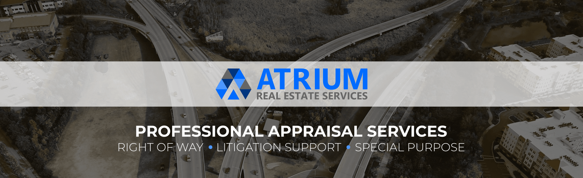 Atrium Real Estate Services provides right of way appraisal, appraisal review, expert witness testimony, eminent domain and real estate appraisal services in Texas.